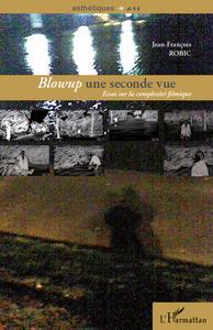 Blowup une seconde vue