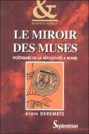 LE MIROIR DES MUSES. POETIQUES DE LA REFLEXIVITE A ROME