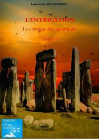 L INTRICATION  TOME 1