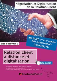 RELATIONS CLIENTS  A DISTANCE ET DIGITALISATION BTS1 NDRC