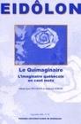 EIDOLON, N 70/NOV; 2005 . LE QUIMAGINAIRE. L'IMAGINAIRE QUEBECOIS  EN CENT MOTS