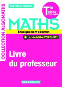 Mathématiques Tle STI2D, STL, Enseignement commun, Livre du professeur