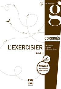 EXERCISIER (L') - Corrigés des exercices