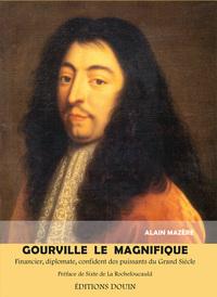 GOURVILLE LE MAGNIFIQUE