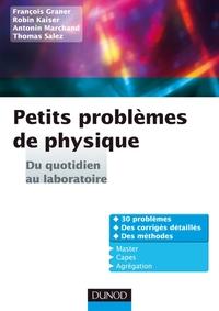 Petits problèmes de physique : du quotidien au laboratoire