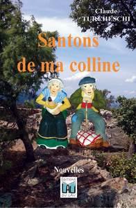 SANTONS DE MA COLLINE