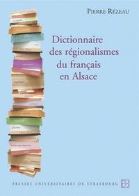 DICTIONNAIRE DES REGIONALISMES DU FRANCAIS EN ALSACE