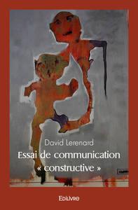 ESSAI DE COMMUNICATION  CONSTRUCTIVE