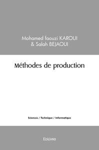 METHODES DE PRODUCTION