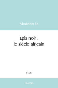 EPIS NOIRS