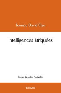 INTELLIGENCES ETRIQUEES