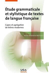 Étude grammaticale et stylistique de textes de langue française