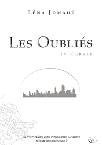 LES OUBLIES, INTEGRALE