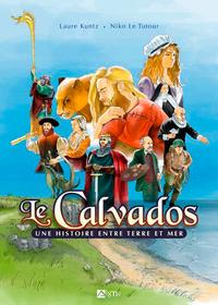 Le Calvados une histoire entre terre et mer