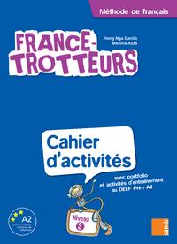 France-Trotteurs - Cahier d´activités Niveau 3