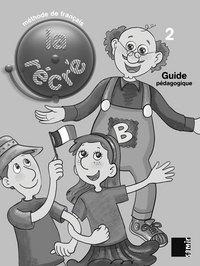La récré - Guide Pédagogique Niveau 2