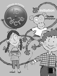 Guide pédagogique niveau initiation - la récré initiation