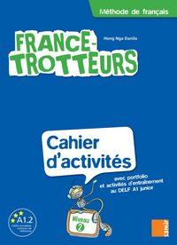 France-Trotteurs - Cahier d´activités Niveau 2