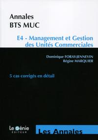 ANNALES BTS MUC  E4  MANAGEMENT ET GESTION DES UNITES COMMERCIALES  5 CAS CORRIG
