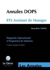 ANNALES BTS ASSISTANT MANAGER  E5 DOPS  5 SUJETS CORRIGES EN DETAIL