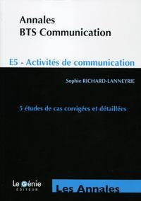 BTS COMMUNICATION LES ANNALES  E5  ACTIVITES DE COMMUNICATION  5 ETUDES DE CAS C