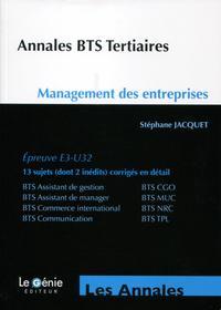 ANNALES BTS TERTIAIRES   MANAGEMENT DES ENTREPRISES  EPREUVE E3 U32  13 SUJETS D
