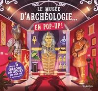 Le musée d'archéologie... en pop up !