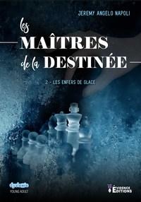 LES MAITRES DE LA DESTINEE TOME 2