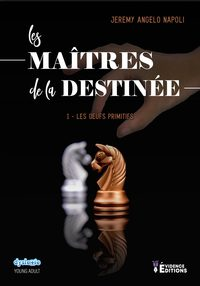 LES MAITRES DE LA DESTINEE TOME 1