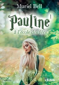 PAULINE ET LA PRINCESSE DES COEURS TOME 2