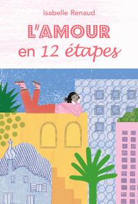 L'AMOUR EN 12 ETAPES