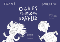 Ogres / Bibiolona / Roñfled