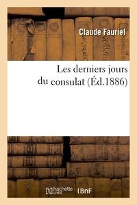 Les derniers jours du consulat (Éd.1886)