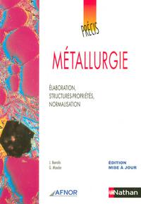 Précis de métallurgie AFNOR-NATHAN Livre de l'élève