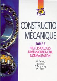 Précis de construction mécanique - Tome 3 ; Livre de l'élève Précis Afnor-Nathan