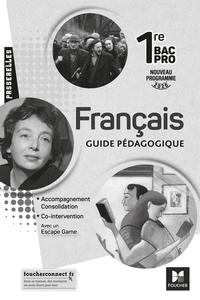 Passerelles - FRANCAIS 1re bac pro - Ed. 2020 - Guide pédagogique