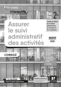Parcours interactifs - ASSURER LE SUIVI ADMINISTRATIF DES ACTIVITES 2de Bac Pro - Ed. 2020 - Corrigé