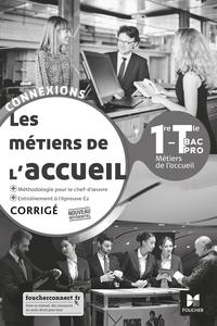 Les métiers de l'accueil - Connexions 1re, Tle Bac Pro Accueil, Livre du professeur