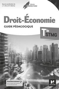 Droit et Economie - Perspectives Tle STMG, Livre du professeur