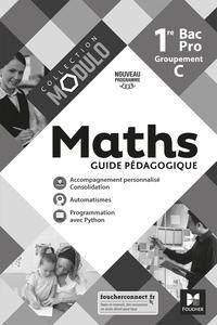 Modulo - MATHEMATIQUES 1re Bac Pro Groupement C - Ed. 2020 - Guide pédagogique