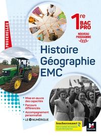 Histoire - Géographie - EMC - Passerelles 1re Bac Pro, Livre de l'élève