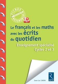 Le Francais et les Maths avec les écrits du quotidien + CD