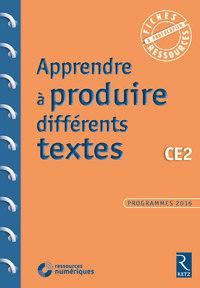 Fiches ressources - duplifiches CE2, Apprendre à rédiger différents textes