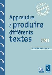 Fiches ressources - duplifiches CM1, Apprendre à produire différents textes