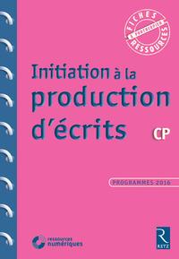 Fiches ressources - duplifiches CP, Initiation à la production d'écrits