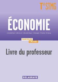 Economie - Parcours croisés Tle STMG, Livre du professeur