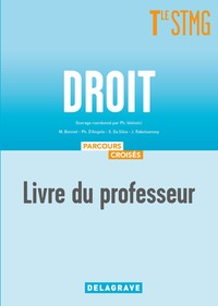 Droit - Parcours croisés Tle STMG, Livre du professeur