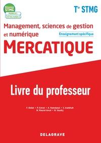 Management, sciences de gestion et numérique, Mercatique Tle STMG spécifique, Livre du professeur