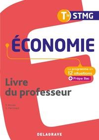 Economie - Le programme en situations Tle STMG, Livre du professeur