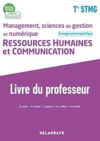 Management, sciences de gestion et numérique - Ressources Humaines et communication Tle STMG spécifique, Livre du professeur